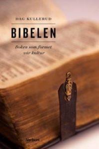 Bibelen - boken som formet vår kultur