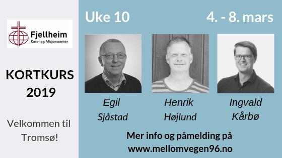 Kortkurs Fjellheim Bibelskole - Uke 9
