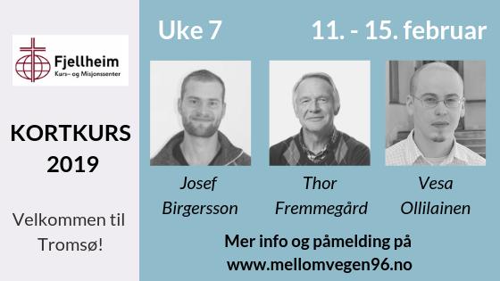 Kortkurs Fjellheim Bibelskole - Uke 6